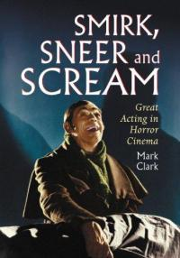 Smirk Snear and Scream