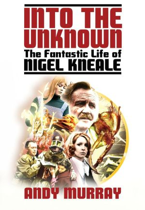 Into the Unknown Kneale book