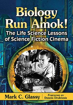 Biology Run Amok