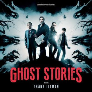 Ghost Stories Soundtrack