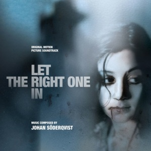 Let the Right One In Soundtrack