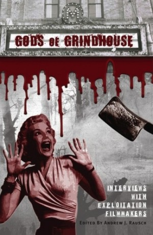 Gods of Grindhouse