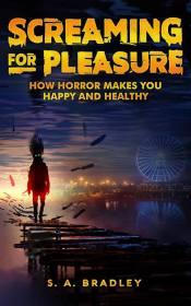 Screaming for Pleasure