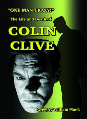 Colin Clive Biography