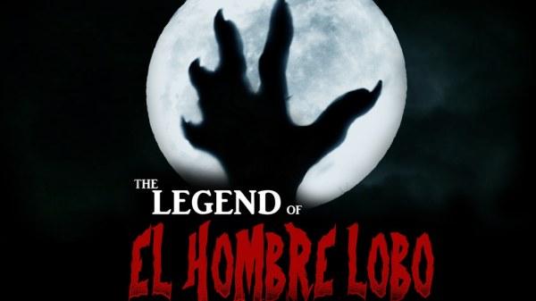 Legend of El Hombre Lobo 1