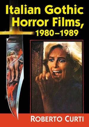 Italian Gothic Horror Films 1980-1989