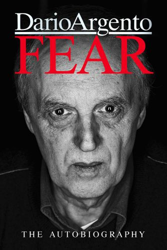 Fear Aregento Autobiography