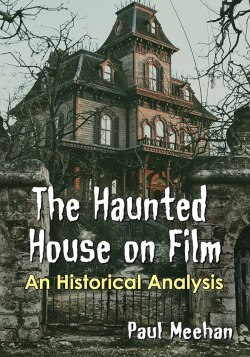 Haunted House on film