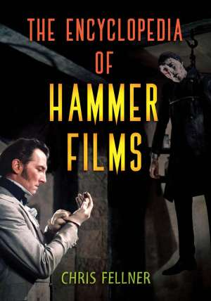 Encyclopedia of Hammer Films