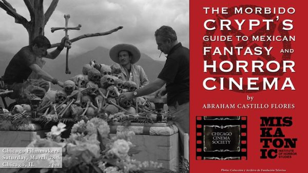 Morbido Crypt's Guide to Mexican Fantasy and Horror Cinema
