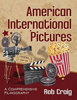 American International Pictures Filmography