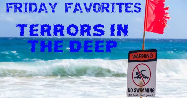 Terrors in the Deep